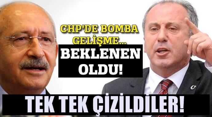 CHP'de büyük şok: Kılıçdaroğlu Muharrem İnce'ye yakın isimleri ÇİZDİ