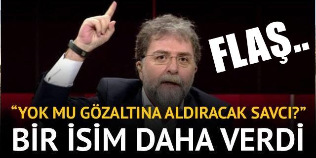 Ahmet Hakan'dan o isim için gözaltı çağrısı
