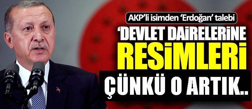 Devlet Dairelerine Erdoğan resimleri asılsın teklifi!