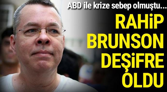 Papaz Brunson'un gerçek kimliği ortaya çıktı!