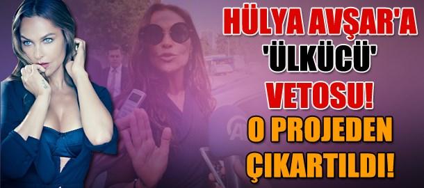 Hülya Avşar veto yedi! MHP'liler kızmıştı