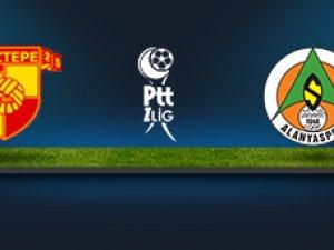 Göztepe Alanyaspor maçı saat kaçta