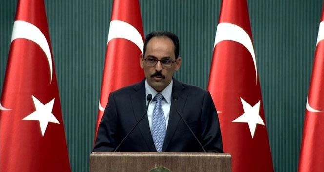 Cumhurbaşkanlığı Sözcüsü Kalın'dan bildiri tepkisi