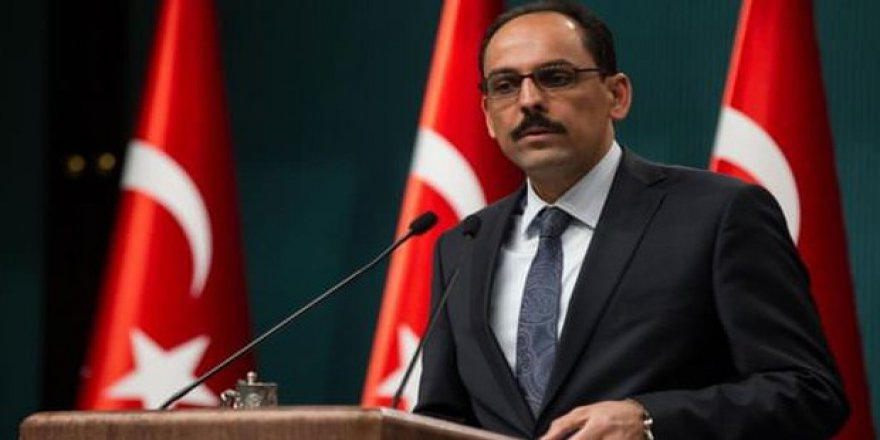 Cumhurbaşkanlığı Sözcüsü İbrahim Kalın: Saldırıyı şiddetle lanetliyorum