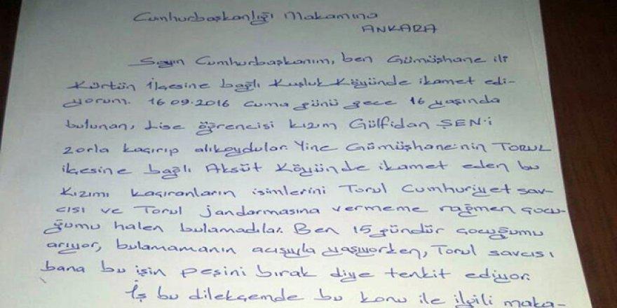 Gümüşhane, Kürtün'de kaçırılan kızı için Cumhurbaşkanı'na mektup yazdı