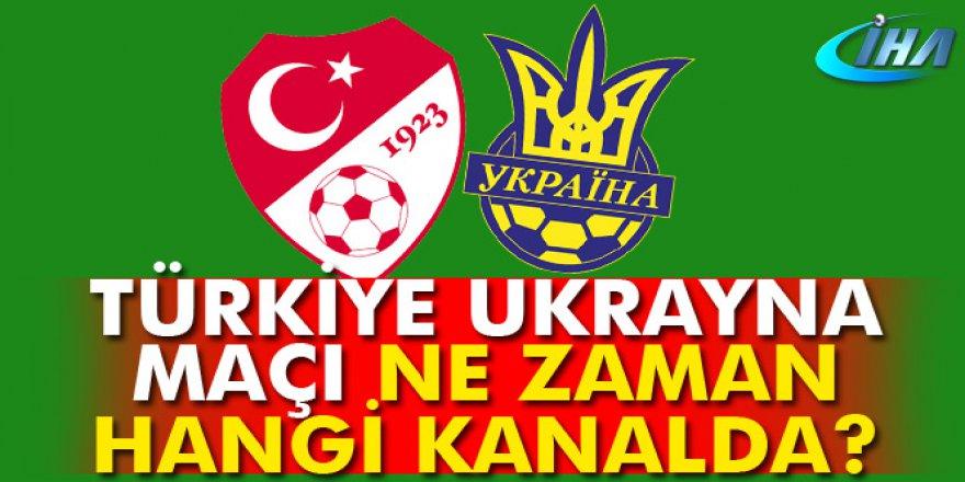Türkiye Ukrayna maçı ne zaman? Saat kaçta? Hangi kanalda? Şifreli mi?