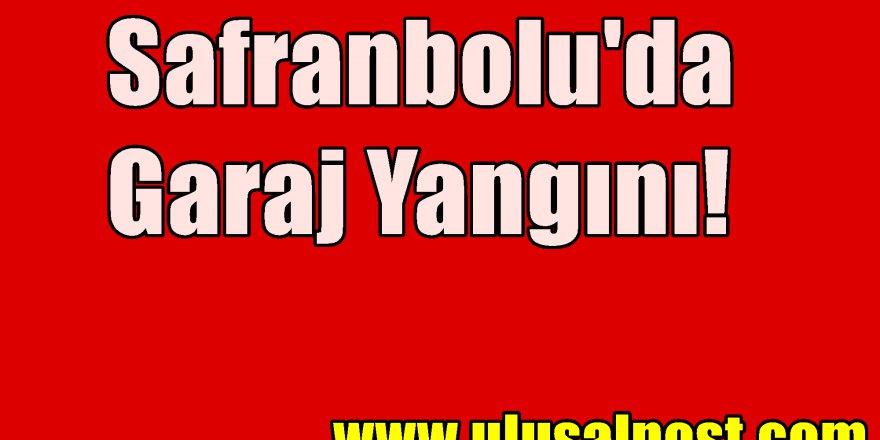 Karabük, Safranbolu'da Garaj Yangını