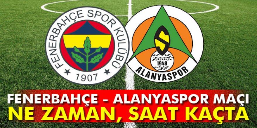 Fenerbahçe - Aytemiz Alanyaspor maçı hangi gün, ne zaman, saat kaçta?