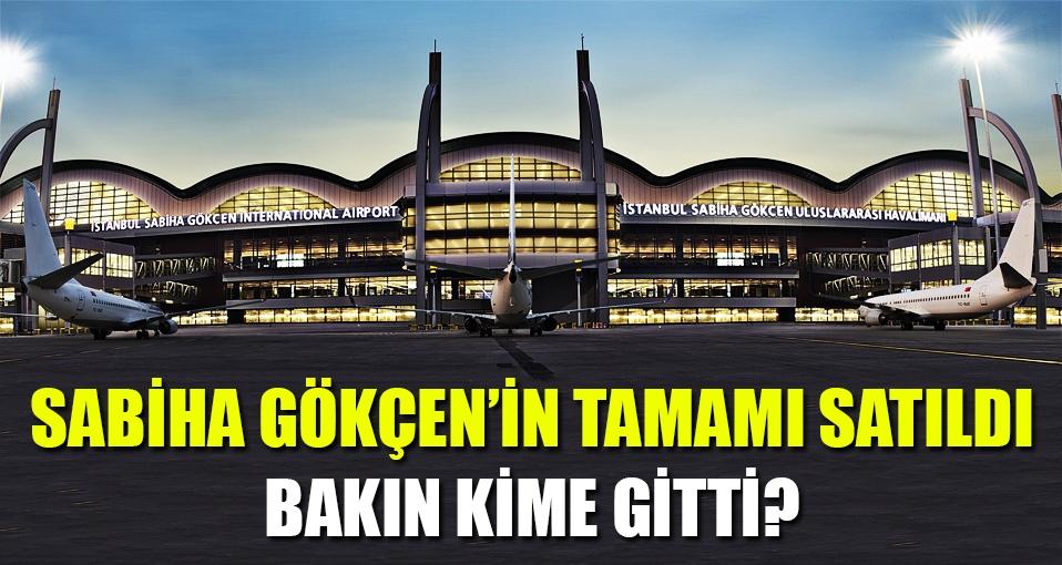Sabiha Gökçen Havalimanı için şok karar!