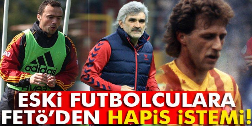 Galatasaraylı eski futbolcular İsmail Demiriz, Arif Erdem ve Uğur Tütüneker'e  FETÖ iddianamesi