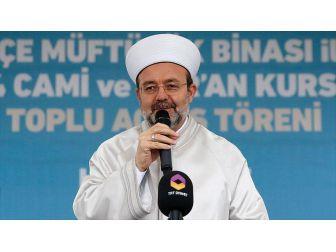 'Sadece Türkiye'nin Değil Bütün Mazlum Kardeşlerimizin Diyanet İşleri Başkanlığıdır'