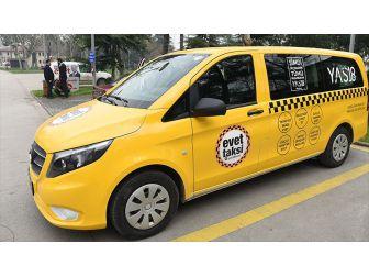 'Evet Taksi' Bursa Yollarında