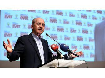 Başbakan Yardımcısı Kurtulmuş: Terör Örgütlerinin 'Hayır' Kampanyasını Milletimiz İyi Görülüyor