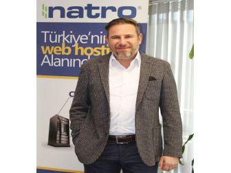 """Natro, """"İnternette Sınırlar Kalkıyor, Maliyetler Azalıyor"""""""