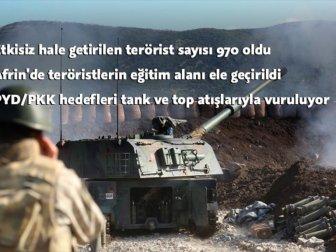 TSK; ''Zeytin Dalı Harekatında 970 Terörist Etkisiz Hale Getirildi''