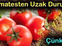 Uzmanlar uyarıyor: Sahurda yenen domates zarar veriyor!