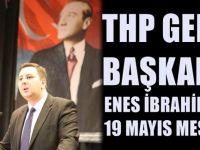 Makedonya THP Genel Başkanı Enes İbrahim'den 19 Mayıs Mesajı