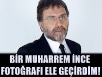 Ahmet Hakan'dan Muharrem İnce Deşifresi!