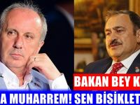 Bakan Eroğlu'ndan Muharrem İnce'ye Eleştiri!