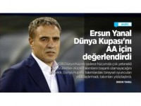 Ersun Yanal Dünya Kupası'nı Aa İçin Değerlendirdi