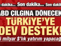 Türkiye'ye dev destek! 15 milyar dolarlık yatırım
