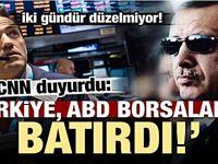 CNN duyurdu, Türkiye ABD borsalarını batırdı