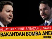 Berat Albayrak yerine Ali Babacan olsaydı! Eski Bakan'dan bomba anektod
