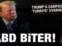 Trump'a bir Türkiye uyarısı daha!