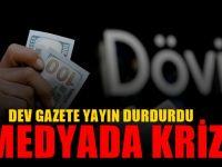 Türkiye'de Döviz basını da vurdu: O gazete yayına ara verdi