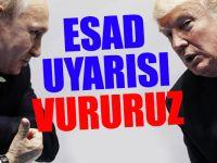 Rusya'dan ABD'ye çok sert Esad uyarısı! Vururuz