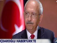 Kılıçdaroğlu Habertürk TV'de konuştu