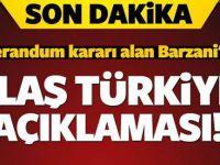 Etekleri Tutuşan Barzani'den Türkiye'ye acil çağrı var!.. Adeta yalvardı..