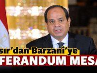 Mısır'dan Korsan Devlet kurmaya çalışan Barzani'ye flaş bir çağrı geldi!