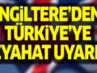 İngiltere, Türkiye'deki 10 il için uyardı