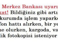 TC. Merkez bankası uyarıyor dikkat….!