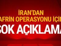 İran'dan Türkiye'ye son dakika Afrin çağrısı!