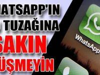 WhatsApp'a Neler Oluyor? Sakın O Hataya Düşmeyin