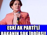 Kazan kaynıyor! Eski AK PARTİ'li bakandan şok iddia: İYİ Parti'nin...