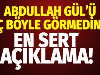 Abdullah Gül isyan etti : Sonra yalama oluyor