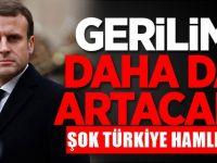 Fransa'dan Türkiye'ye karşı yeni hamle!