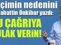 Sabahattin Önkibar yazdı: Balon Ağustos'ta patlıyor