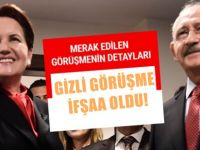 Kılıçdaroğlu ve Akşener'in gizli randevusu! Seçenek belli oldu